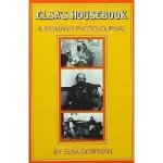 Elsa's Housebook: A Woman's Photojournal. David R. Godine, 1974